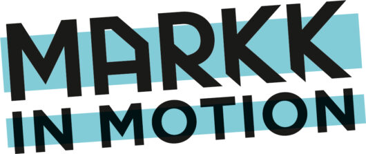 MARKK in Motion
