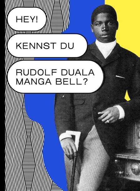 "Katalogcover ""Hey, kennst Du Rudolf Duala Manga Bell?"""